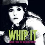 Whip It! Soundtrack CD. Whip It! Soundtrack