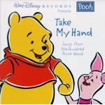 Winnie the Pooh: Take My Hand Soundtrack CD. Winnie the Pooh: Take My Hand Soundtrack