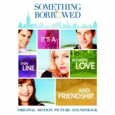 Something Borrowed Soundtrack CD. Something Borrowed Soundtrack