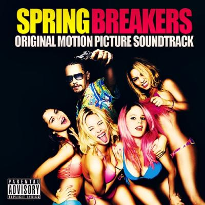 Spring Breakers Soundtrack CD. Spring Breakers Soundtrack