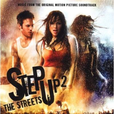 Step Up 2: The Streets Soundtrack CD. Step Up 2: The Streets Soundtrack Soundtrack lyrics