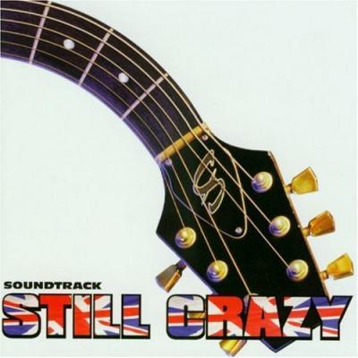 Still Crazy Soundtrack CD. Still Crazy Soundtrack