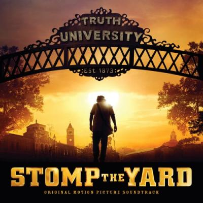 Stomp The Yard Soundtrack CD. Stomp The Yard Soundtrack