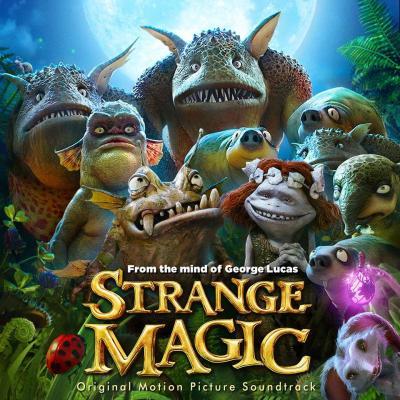 Strange Magic Soundtrack CD. Strange Magic Soundtrack