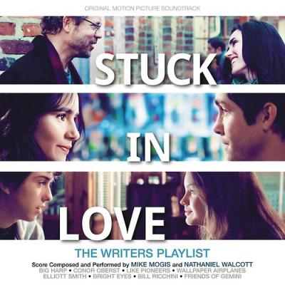 Stuck in Love Soundtrack CD. Stuck in Love Soundtrack