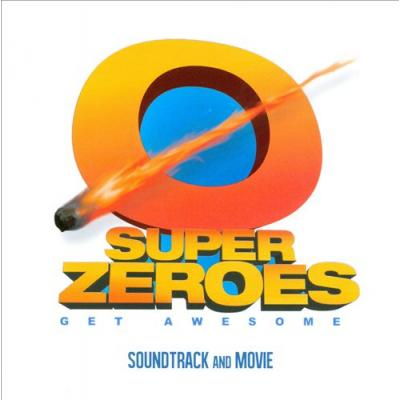 Super Zeroes Soundtrack CD. Super Zeroes Soundtrack