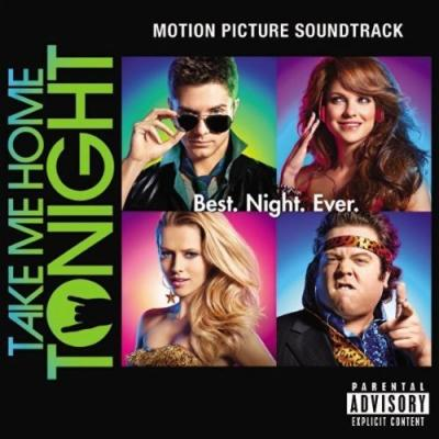 Take Me Home Tonight Soundtrack CD. Take Me Home Tonight Soundtrack