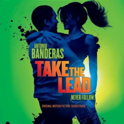 Take the Lead Soundtrack CD. Take the Lead Soundtrack
