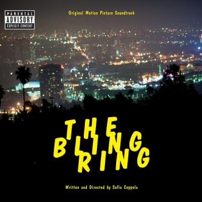 The Bling Ring Soundtrack CD. The Bling Ring Soundtrack