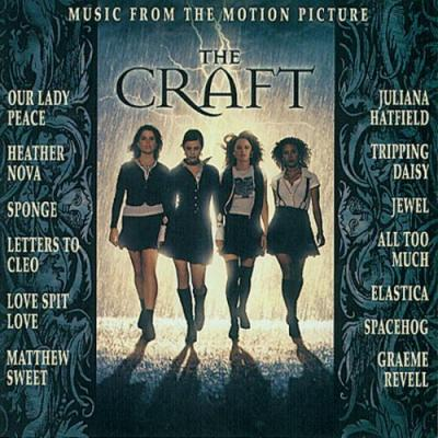 The Craft Soundtrack CD. The Craft Soundtrack Soundtrack lyrics