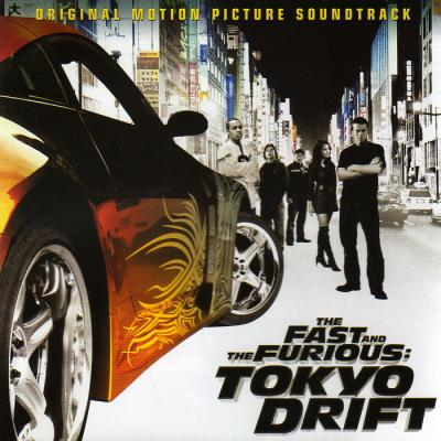 The Fast And The Furious Tokyo Drift Soundtrack CD. The Fast And The Furious Tokyo Drift Soundtrack