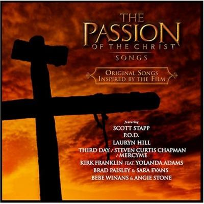 The Passion of the Christ: Songs Soundtrack CD. The Passion of the Christ: Songs Soundtrack