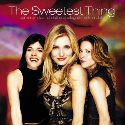 The Sweetest Thing Soundtrack CD. The Sweetest Thing Soundtrack Soundtrack lyrics