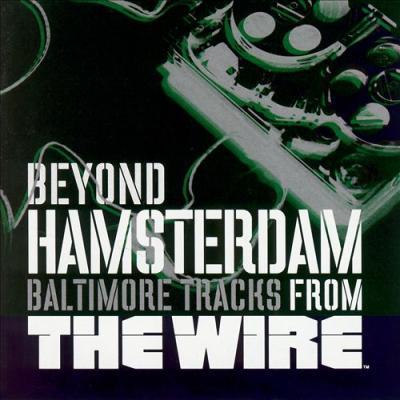 The Wire: Beyond Hamsterdam: Baltimore Soundtrack CD. The Wire: Beyond Hamsterdam: Baltimore Soundtrack