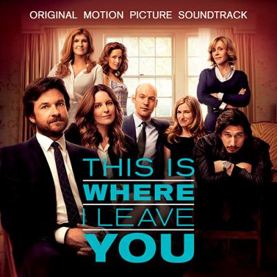 This Is Where I Leave You Soundtrack CD. This Is Where I Leave You Soundtrack