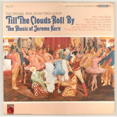 Till the Clouds Roll By Soundtrack CD. Till the Clouds Roll By Soundtrack Soundtrack lyrics