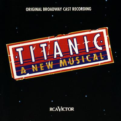 Titanic: Musical Soundtrack CD. Titanic: Musical Soundtrack