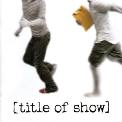 Title of Show Soundtrack CD. Title of Show Soundtrack