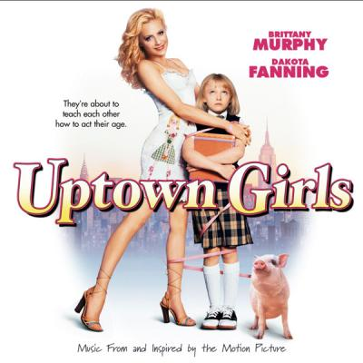 Uptown Girls Soundtrack CD. Uptown Girls Soundtrack