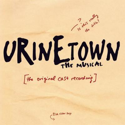 Urinetown Soundtrack CD. Urinetown Soundtrack