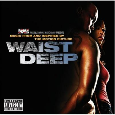 Waist Deep Soundtrack CD. Waist Deep Soundtrack