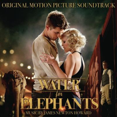 Water for Elephants Soundtrack CD. Water for Elephants Soundtrack Soundtrack lyrics