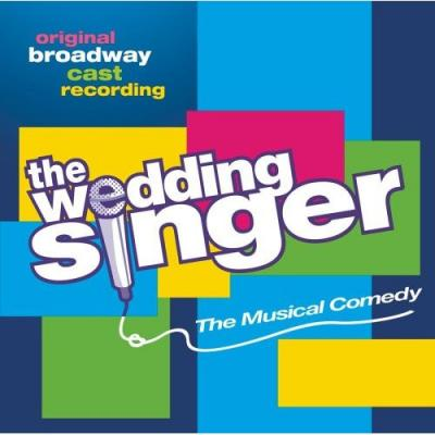Wedding Singer The Musical Soundtrack CD. Wedding Singer The Musical Soundtrack