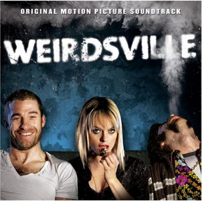 Weirdsville Soundtrack CD. Weirdsville Soundtrack Soundtrack lyrics