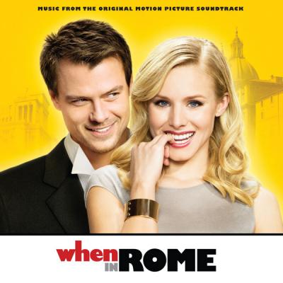 When in Rome Soundtrack CD. When in Rome Soundtrack