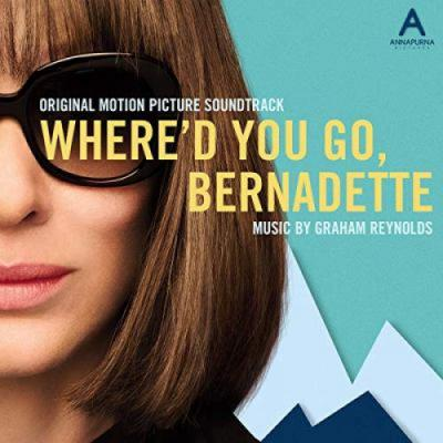 Where'd You Go, Bernadette Soundtrack CD. Where'd You Go, Bernadette Soundtrack