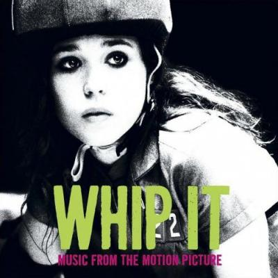 Whip It! Soundtrack CD. Whip It! Soundtrack