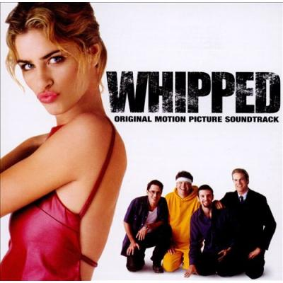 Whipped Soundtrack CD. Whipped Soundtrack