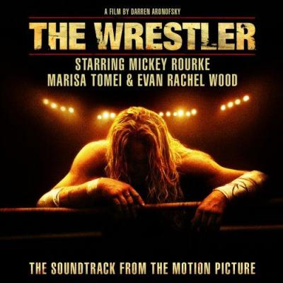 Wrestler, The Soundtrack CD. Wrestler, The Soundtrack
