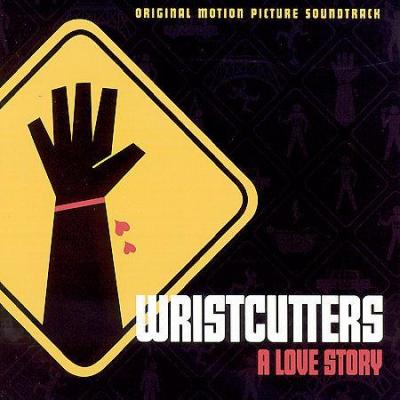 Wristcutters: A Love Story Soundtrack CD. Wristcutters: A Love Story Soundtrack