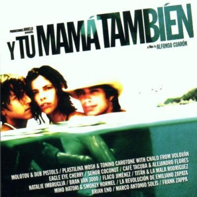 Y Tu Mama Tambien Soundtrack CD. Y Tu Mama Tambien Soundtrack