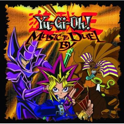 Yu-Gi-Oh: Music to Duel By Soundtrack CD. Yu-Gi-Oh: Music to Duel By Soundtrack